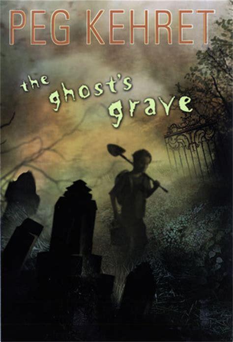 ghosts grave  peg kehret reviews discussion