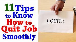 How To Quit A Job - 11 Tips To Quit Your Job ...