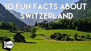10 AMAZING Facts About SWITZERLAND   Interesting Swiss ...