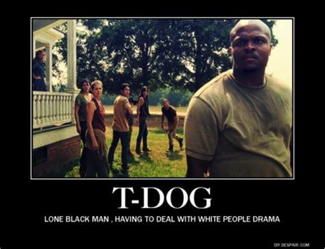 T Dog Meme - 34 hilarious walking dead memes from season 2 from dashiell