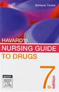 Harvard's Nursing Guide to Drugs 7th Edition | Rent ...