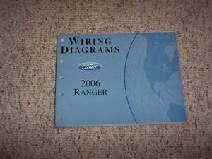 2006 Ford Ranger Electrical Wiring Diagram Manual Xl Stx