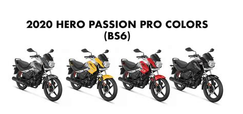 This ended the joint venture between the two companies. 2020 Hero Passion Pro Colors (BS6 Model): Yellow, Red, Black, Grey - GaadiKey