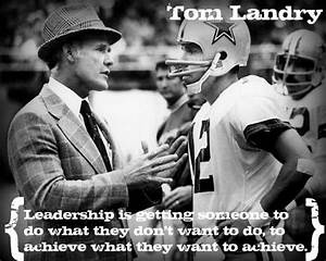 17 Best images ... Tom Landry Inspirational Quotes