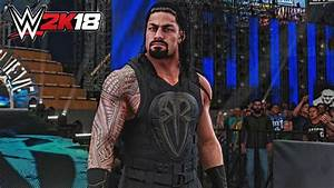Roman Reigns And Naomis WWE 2K18 Entrances Revealed