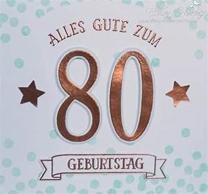 Besinnliches Zum 80 Geburtstag : karte zum 80 geburtstag elviras stempelzimmer ~ Frokenaadalensverden.com Haus und Dekorationen