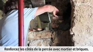realiser une ouverture dans un mur de pierre youtube With ouvrir un mur porteur en pierre