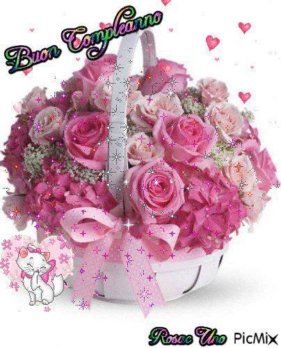 auguri buon compleanno fiori gifs buon compleanno fiori per la ragazza immagini animate