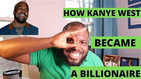 How Kanye West Became A Billionaire - YouTube