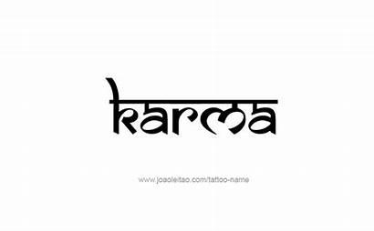 Karma Tattoo Tattoos Designs Symbol Sanskrit Font