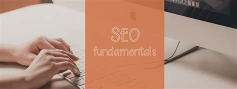 Seo Fundamentals by Seo Fundamentals 9 Basic Steps To Better Search Engine