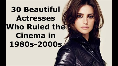 30 beautiful actresses who ruled the cinema in 1980s 2000s