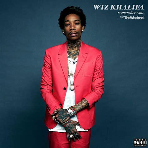 Wiz Khalifa Top Floor Soundcloud by Wiz Khalifa Remember You Ft The Weeknd Artwork Wiz