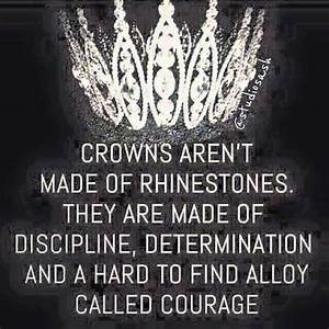 Pageant quote |... Queen And Crown Quotes