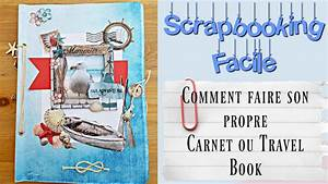 Comment Faire Un Book : scrap tuto faire un carnet de voyage travel book ultra simple bonus youtube ~ Medecine-chirurgie-esthetiques.com Avis de Voitures