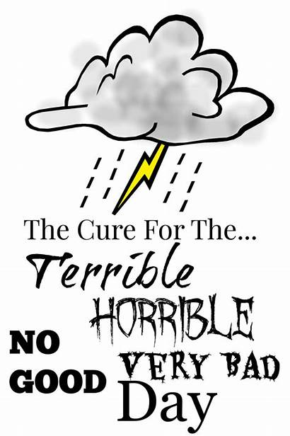 Terrible Bad Horrible Very Cure Stonegableblog Sunday