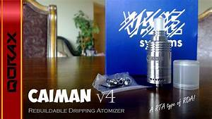 Review  Caiman V4  By Vape Systems  Ud83d Ude32 Rda Or Rta