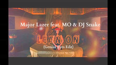 Major Lazer Feat. Mo & Dj Snake