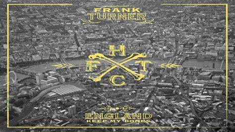 england london bones frank turner wallpaper