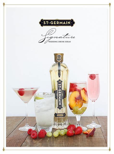 blog signature wedding drink ideas  st germain