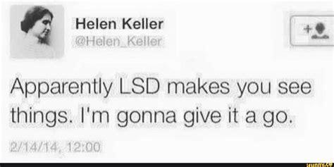 Helen Keller Memes - helen keller memes