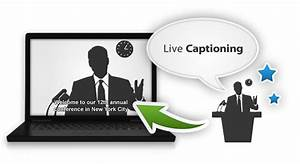 Root Issues To obtain Closed Captioning Your holiday ...