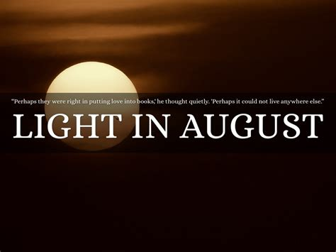 light in august light in august by orecchia