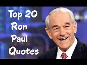 Top 20 Ron Paul... Ron Paul Gold Quotes