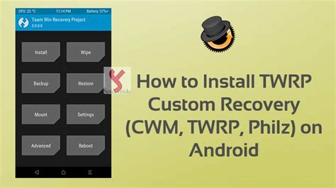 custom recovery android how to install twrp custom recovery cwm philz on