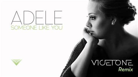 Someone Like You (vicetone Remix
