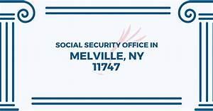 Centereach Social Security Office Locations In New York