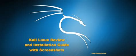 bureau linux kali linux review and installation guide with screenshots