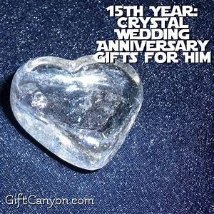 15th year crystal wedding anniversary gifts for him With 15th wedding anniversary gift ideas