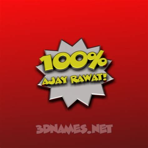 Ajay 3d Name Wallpapers Animations - preview of 100 percent for name ajay rawat