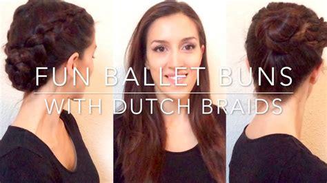 fun ballet buns  dutch braid youtube