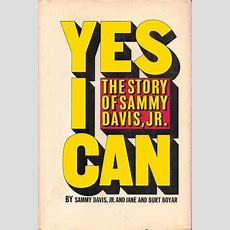 Yes I Can By Sammy Davis Jr — Reviews, Discussion, Bookclubs, Lists