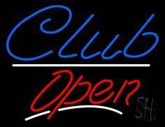 1000 images about Club Open Neon Signs on Pinterest