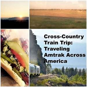 Cross-Country Train Trip: Traveling Amtrak Across America ...
