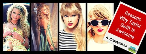 reasons  taylor swift  awesome
