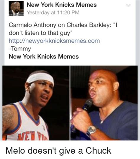 Melo Memes - new york knicks memes yesterday at 1120 pm carmelo anthony on charles barkley i don t listen to