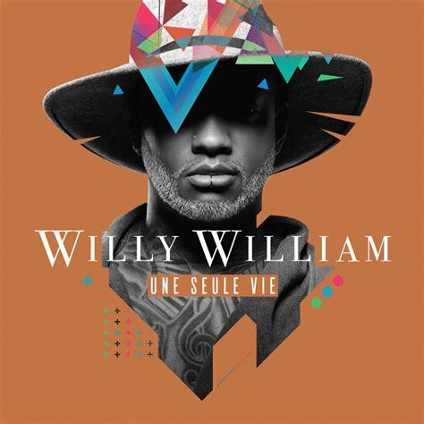 willy william une seule vie paroles