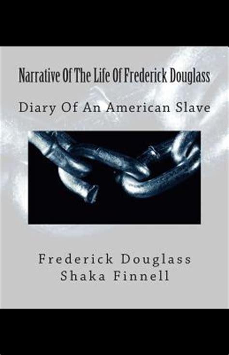 narrative   life  frederick douglass diary
