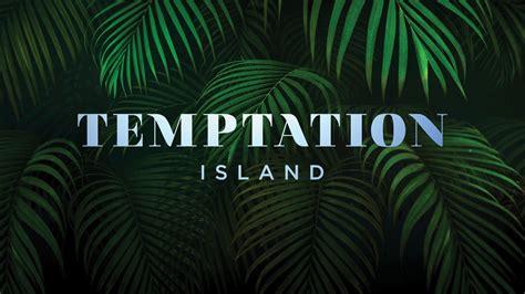 Usa Network Will Reboot Temptation Island This January