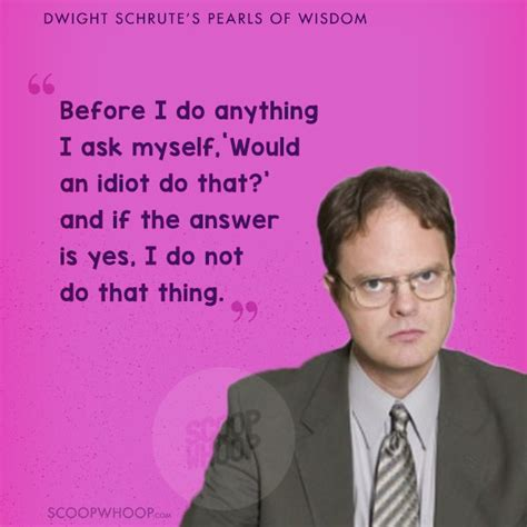 quotes  dwight schrute   office  prove