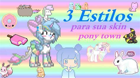 pony town skins aesthetic estilos parceria leiam descricao nova