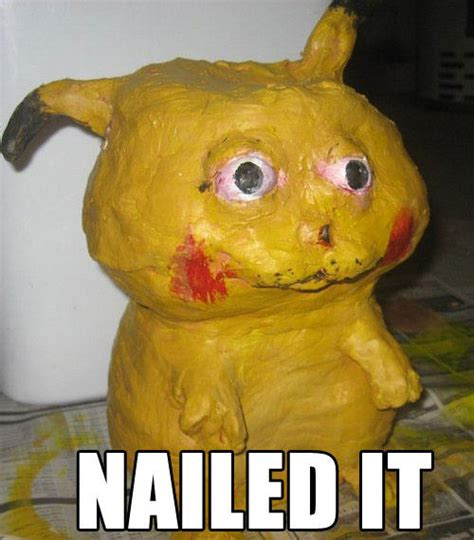 Nailed It Memes - nailed it know your meme