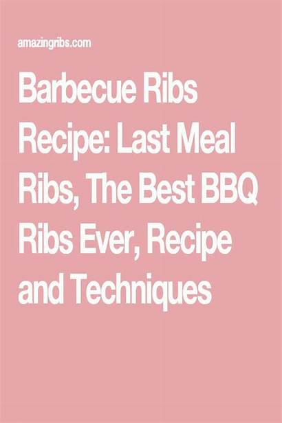 Bbq Ribs Ever Meal Last Recipe Barbecue