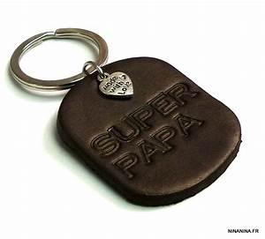 Porte Clé Super Papa : porte cl homme cuir personnalis super papa ninanina ~ Melissatoandfro.com Idées de Décoration