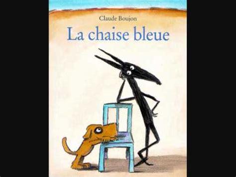 chaises bleues la chaise bleue wmv