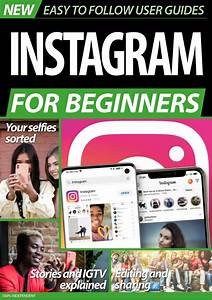 Instagram For Beginners-no 1 - 2020 Magazine